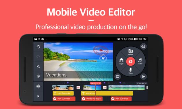 kinemaster aplikasi edit video terbaik untuk android